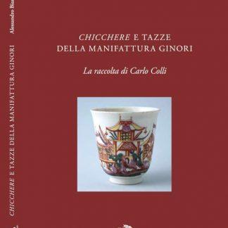 Chicchere e tazze della manifattura Ginori